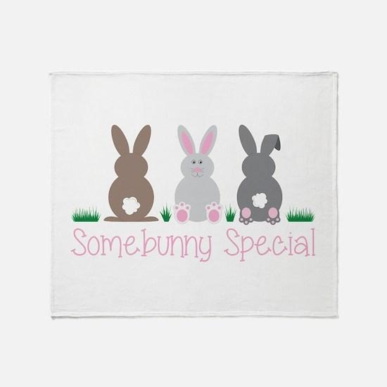 Somebunny Special Throw Blanket