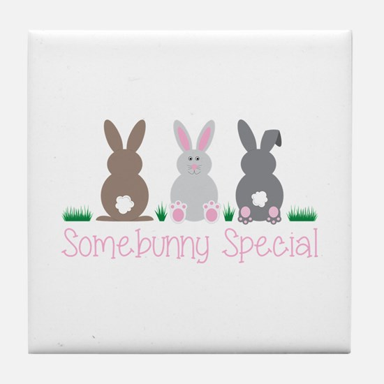 Somebunny Special Tile Coaster