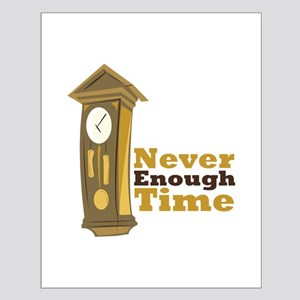Grandfather_Clock_Never_Enough_Time Posters