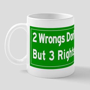Wrongs And Rights Mugs