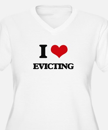 I love Evicting Plus Size T-Shirt