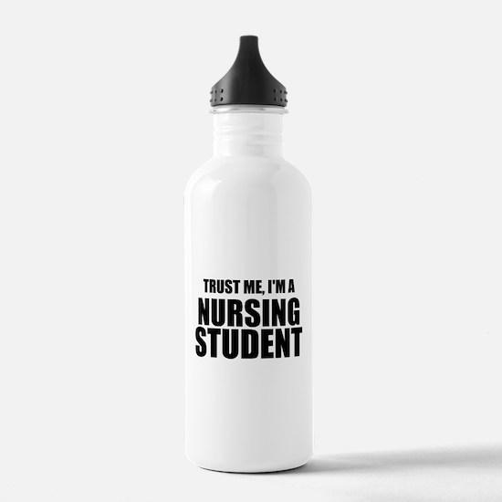 Trust Me, I'm A Nursing Student Water Bottle