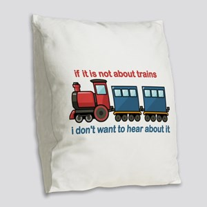 Train Talk Burlap Throw Pillow