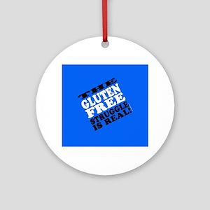 Gluten Free Struggle Tees Ornament (Round)