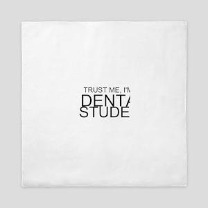 Trust Me, I'm A Dental Student Queen Duvet