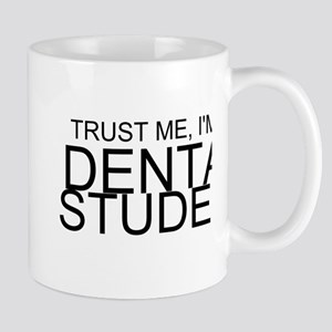 Trust Me, I'm A Dental Student Mugs