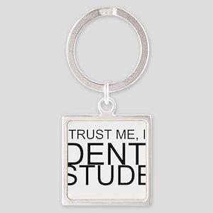Trust Me, I'm A Dental Student Keychains