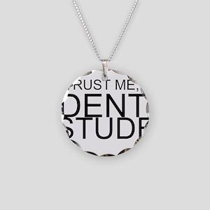 Trust Me, I'm A Dental Student Necklace