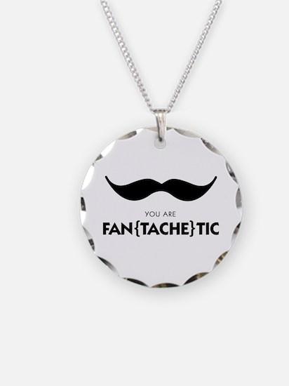 You Are Fantachetic Necklace