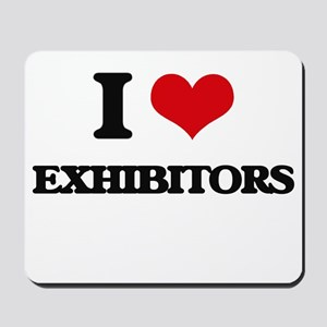 I love Exhibitors Mousepad