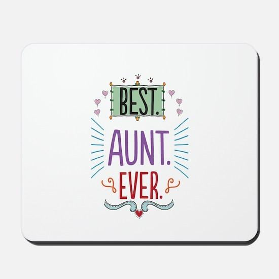 Best Aunt Ever Mousepad
