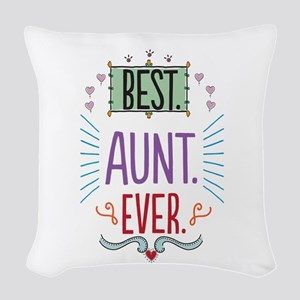 Best Aunt Ever Woven Throw Pillow