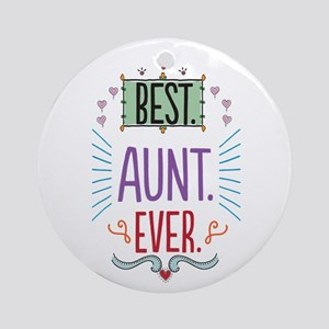 Best Aunt Ever Ornament (Round)