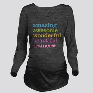Awesome Trainer Long Sleeve Maternity T-Shirt