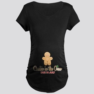 Cookie in Oven Due July Maternity T-Shirt