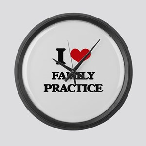 I Love Family Practice Large Wall Clock