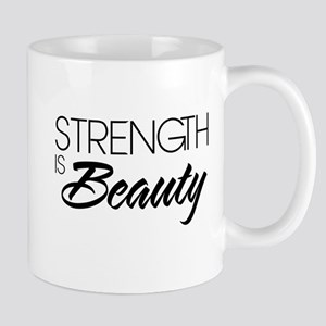 Strength Is Beauty Mugs