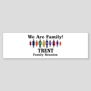 TRENT reunion (we are family) Bumper Sticker