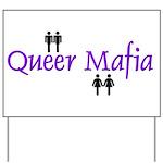 Queer Mafia Yard Sign