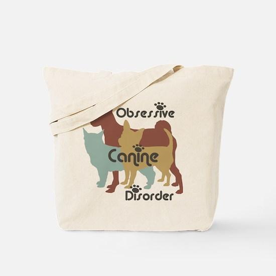 Obsessive Canine Disorder 111 Tote Bag