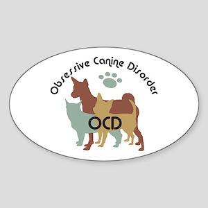Obsessive Canine Disorder 222 Sticker