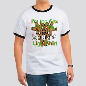 Im Too Sexy For This Ugly Shirt T-Shirt