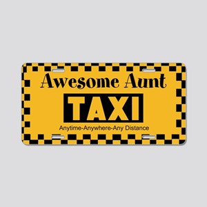Awesome Aunt Taxi Aluminum License Plate