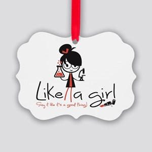 Science ~ Like A Girl! Picture Ornament