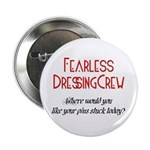 Dressing Crew Button
