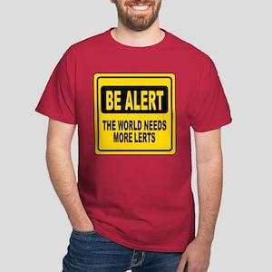 Be Alert Dark T-Shirt
