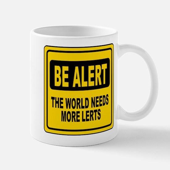 Be Alert Mug