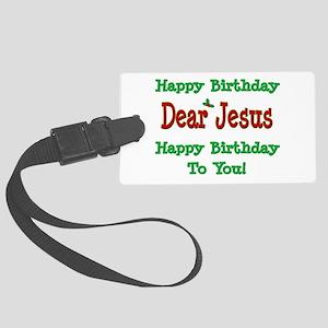 Happy Birthday Jesus Large Luggage Tag