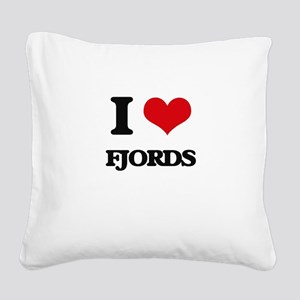 I Love Fjords Square Canvas Pillow
