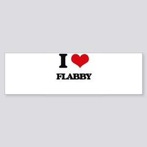 I Love Flabby Bumper Sticker
