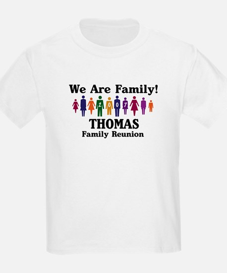 THOMAS reunion (we are family T-Shirt