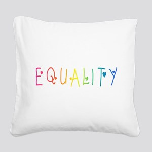Equality Square Canvas Pillow