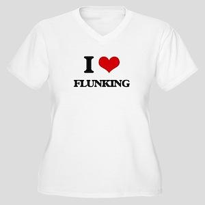 I Love Flunking Plus Size T-Shirt