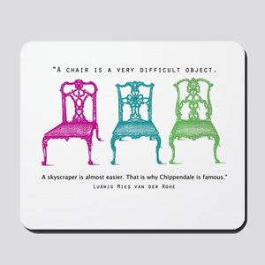 Mies van der Rohe/Chip-Chairs Mousepad