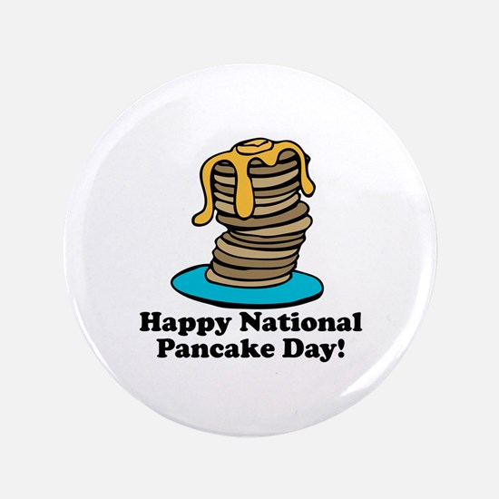 "Pancake Day 3.5"" Button"
