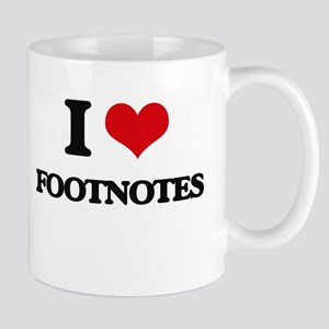 I Love Footnotes Mugs