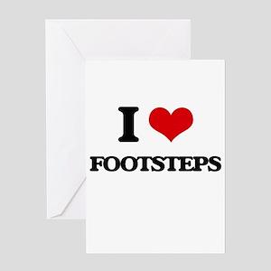 I Love Footsteps Greeting Cards