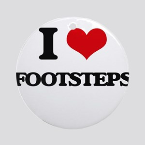 I Love Footsteps Ornament (Round)