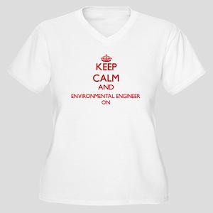 Keep Calm and Environmental Engi Plus Size T-Shirt