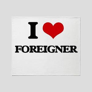 I Love Foreigner Throw Blanket