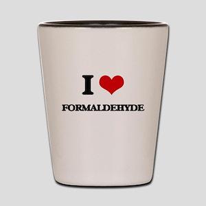 I Love Formaldehyde Shot Glass