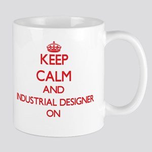 Keep Calm and Industrial Designer ON Mugs