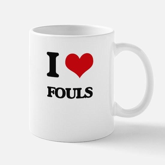 I Love Fouls Mugs