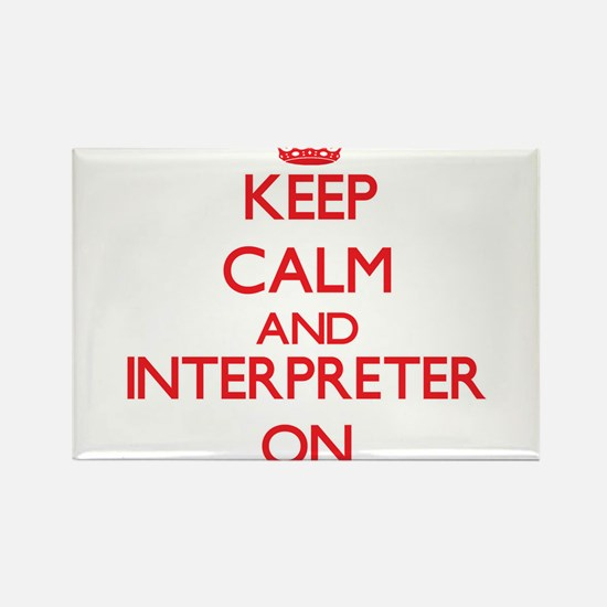 Keep Calm and Interpreter ON Magnets