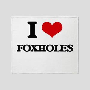 I Love Foxholes Throw Blanket