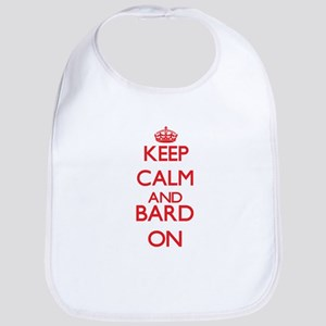 Keep Calm and Bard ON Bib